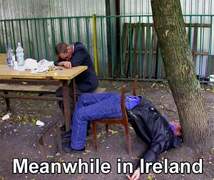 Click image for larger version.  Name:meanwhileinireland.jpg Views:2091 Size:84.3 KB ID:11865